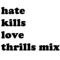 ? Hate Kills ️ Love Thrills ? Mix by DjCola.net