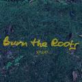 Burn The Roots S05E47 Wyczekiwanie