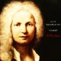 """G I O Ep. #151 """" Vivaldi : Il Prete Rosso """""""