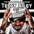 The King of New Jack Swing - Teddy Riley Mix
