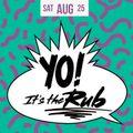 Rub Radio August 2018 (w/ Kevlove)