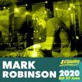 SUMMER SOULSTICE VIRTUAL 2020 : MARK ROBINSON