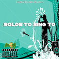 #31 - Falcon Records Presents: Solos To Sing To - vol 7