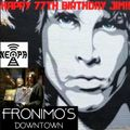 Jim Morrison's Happy 77th Birthday Tribute Show - LIVE broadcast from Fronimo's Downtown - 12-8-2020