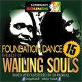 The Best Of Wailing Souls Vol 1 (FD15) Courtesy Of DJ Raskull