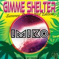 Gimme Shelter Summer Stream Fest Edition 2020 with IMIKO