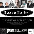 Love To Be - The Global Connection 27 OCT 2021