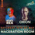 Rony Rex Maceration Room 16.05.2020