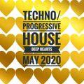 Techno/Progressive House Deep Hearts May 20
