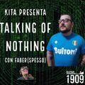 TALKING OF NOTHING/PATENTINO Z 23/08/21