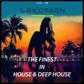 The Finest in House & Deep House vol 13 mixed by LEX GREEN