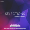 Selections #035 | Deep House Set | Exclusive Set For Select Subscribers | This Episode Free For All