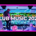 The Best CLUB MUSIC MIX 2020