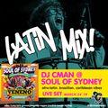 DJ CMAN Live Set @ SOUL OF SYDNEY - Latin Special:  Funk, Jazz, Boogaloo, Bossa, Boogie Vibez
