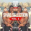 @SHAQFIVEDJ - Shaq Selection Vol.6