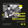 Panic Mechanic DJ Set 19.03.21 - Connexion NYE 2020/21 Tribute