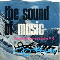 The Sound of Music Emergency Session #4