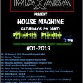 Max Saba - HouseMachine - #01-2019