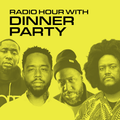 Radio Hour with Dinner Party