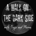 A Walk on the Dark Side Ep 63