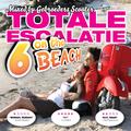 Gebroeders Scooter - Totale Escalatie 6 On The Beach