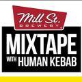 Mill Street Mixtape #2 - PART 1
