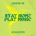 Stay Home, Play Music