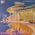 Bumpin' On Sunset - 6th August 2020