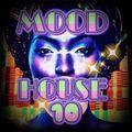 MOOD HOUSE 10 BE DJ MASS - MILANO