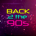 Back 2 The 90s - Show 11 - 06/06/2018