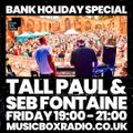 The Radio Show (Bank Holiday Special) with Seb Fontaine & Tall Paul - Fri 2nd April 2021