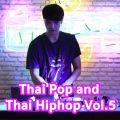 Hip Hop Thai Mix / DJ Kidnapp BKK Vol.5 [P-Hot ,Meyou ,Younggu ,Gavin D ,Urboytj ,Already Dead]