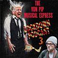 The Von Pip Musical Express Lockdown Podcast 3 -  June 2020