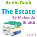 Audio Book; The Estate by Mahsuda Snaith