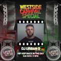 DJ URBAN O - 90s/2000s HipHop Radioshow HipHopBackInTheDayz hosted by Drez on Westside Radio London