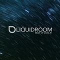 Liquid Room Show   dnbradio.com   Best Of 2020 #1
