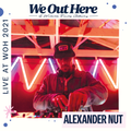 Alexander Nut | We Out Here 2021