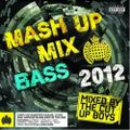 The Cut Up Boys - Mash Up Mix Bass 2012 - Minimix