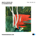 Beats & Pieces #85 - E.H Soundsystem - 30/04/21