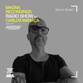 Magna Recordings Radio Show by Carlos Manaça 136   Tech To Techno