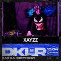 XayZz - Sasha BirthDay XXI years DKLR[Redr00m Special] part1