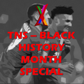 TNS Black History Month Special
