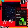 Flex Friday's #3 - L Double's Rollerthon 12/2/2021