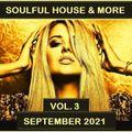 Soulful House & More September 2021 Vol 3