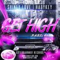 DJ Habykey & DJ ShineyLove - Get High Part 4