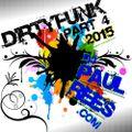 DirtyFunk Part 4 (2015)