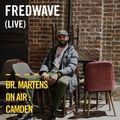 Fredwave (Live) | Dr. Martens On Air: Camden