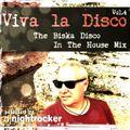 Viva La Disco Vol.4 - The Biska Disco In The House Mix - selected by DJ Nightrocker