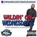 LIVE ON MIXCLOUD!!! WILDIN' ON WEDNESDAYS #10 (HIP HOP)
