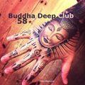 Buddha Deep Club 58